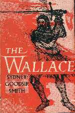 'The Wallace' play by Sydney Goodsir Smith will feature on the 2001 Edinburgh Festival Fringe ...